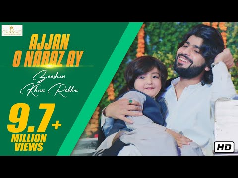 ajjan-o-naraz-ay-new-saraiki-song-2019-zeeshan-khan-rokhri-(official-music-video)