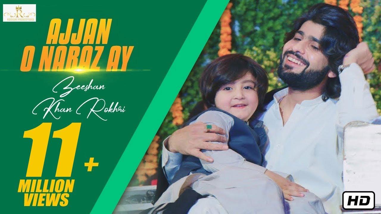Download Ajjan O Naraz Ay New Saraiki Song 2019 Zeeshan Khan Rokhri (Official Music Video)