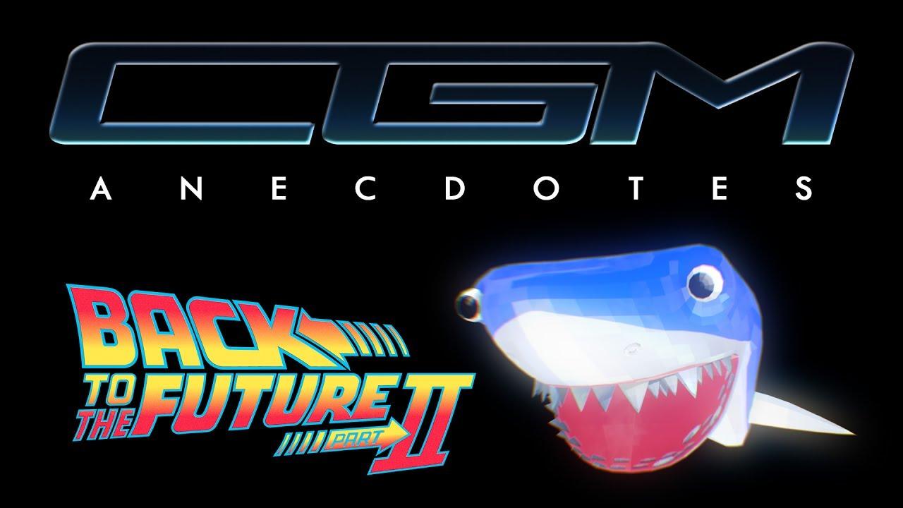 CGM Anecdotes - Retour Vers Le Futur 2 (Jaws 19)