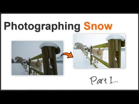 Photographing Snow Part 1