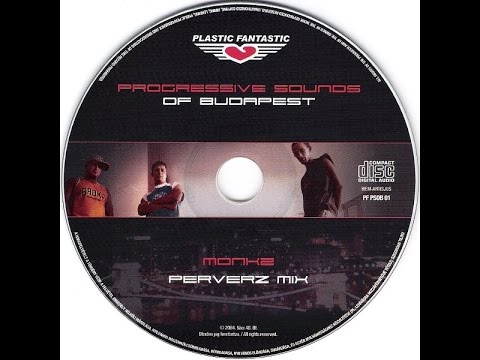 Monkz ‎– Progressive Sounds Of Budapest (Perverz Mix) (CD1)