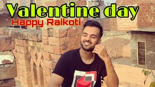 Valentine Day Special_Happy Raikoti Song 2019
