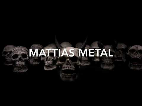 Mattias Metal