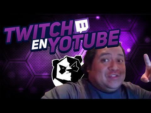 Twitch En Youtube Con Tum Tum !!! Pt 24