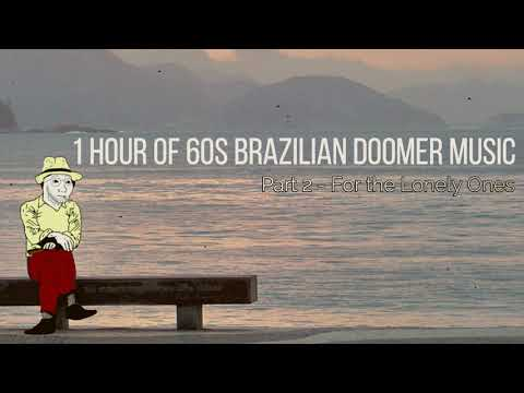 Another 1 Hour of 60s Brazilian Doomer  Part 2 RE-UPLOAD
