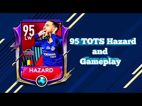Fifa mobile 19 ⚫ 95 TOTS Hazard and Gameplay