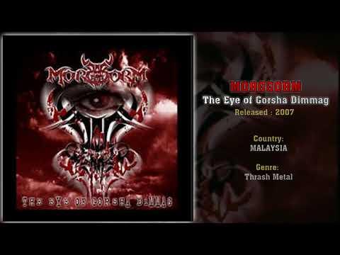 Morggorm (MAS) - The Eye of Gorsha Dimmag (Full Album) 2007