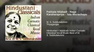 Pakkala Nilabadi - Raga Karaharapriya - Tala Misrachapu