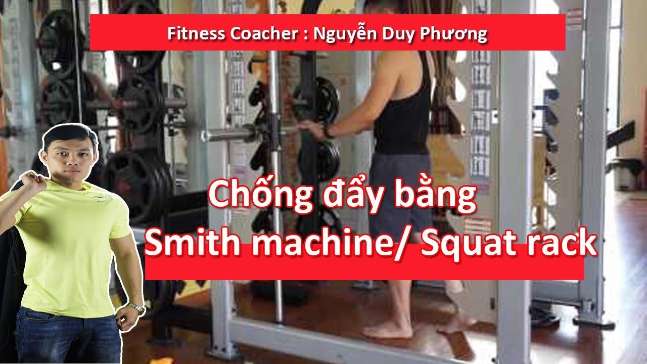 Giup Ban Hoc Cach Chong Ay Bang Smith Machine Squat Rack