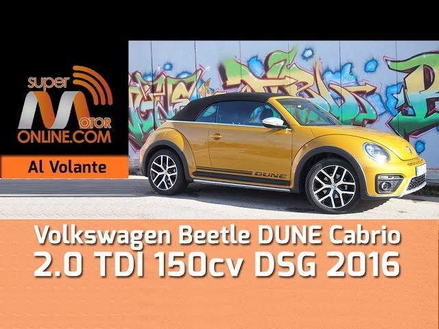 Volkswagen Beetle Dune Cabrio 2016 / Al volante / Prueba dinámica / Review / Supermotoronline.com