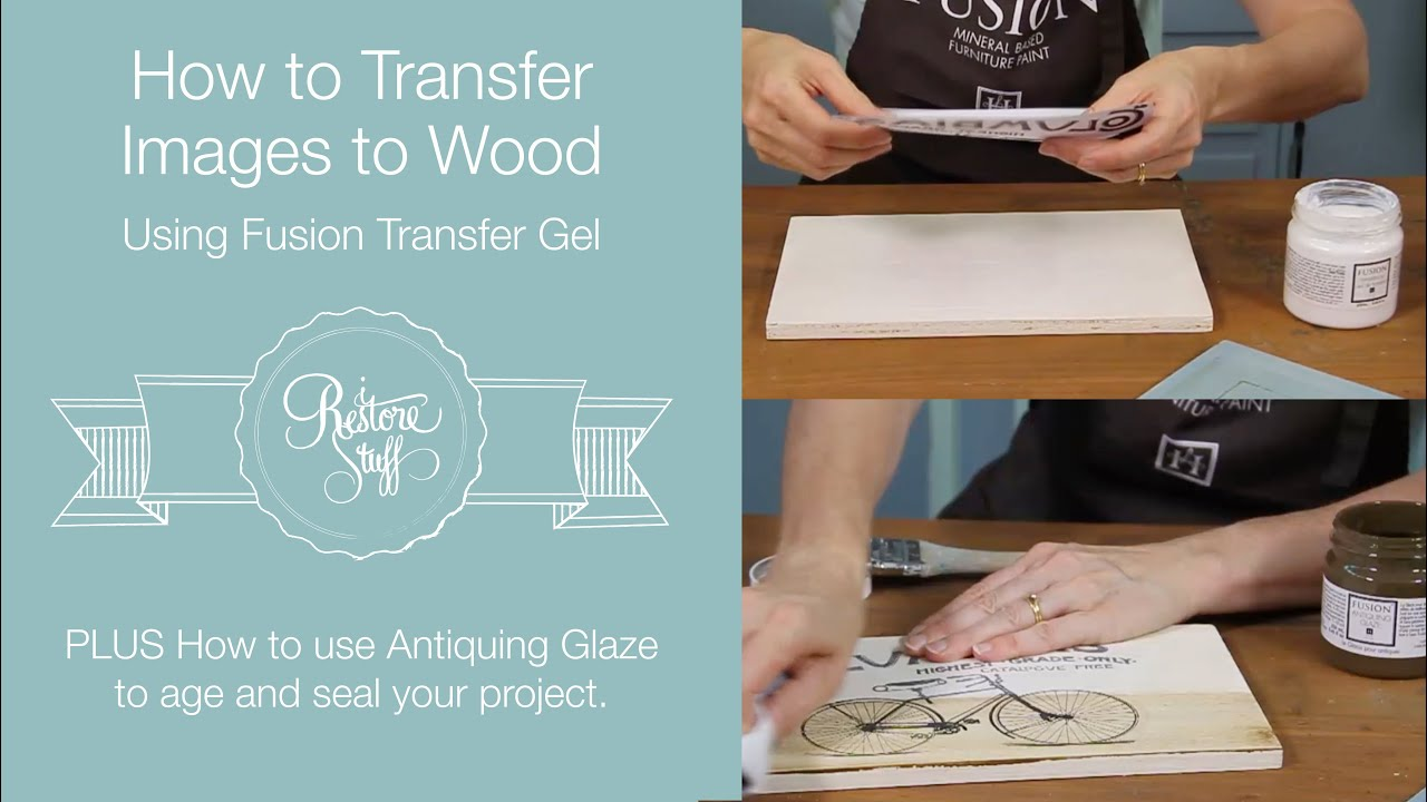 How To Transfer Images To Wood Using Transfer Gel + Antiquing Glaze  Youtube