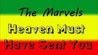 The Marvels - Heaven Must Have Sent You