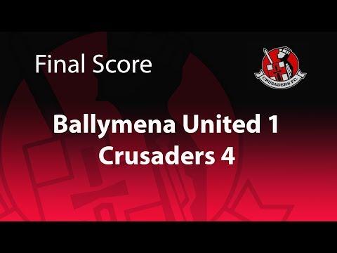 Ballymena United 1-4 Crusaders 11/8/17