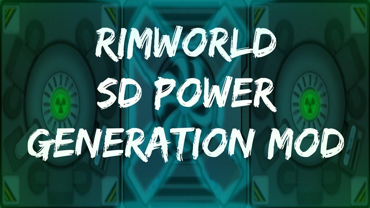 Rimworld Mod Guide: SD Advanced Power Generation Mod! Rimworld Mod Showcase
