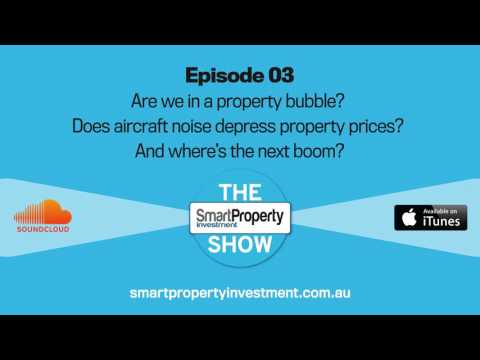 Are we in a property bubble? Does aircraft noise depress property prices? And where's the next boom?