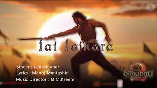 Jay-Jaykara|Baahubali 2|The Conclusion Singer - Kailash Kher Music - M.M.Kreem Lyricist