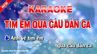 Karaoke Tìn Em Qua Câu Dân Ca Song Ca - tìm em qua câu dân ca karaoke nhạc sống song ca