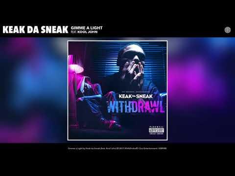 Keak Da Sneak - Gimme A Light (feat. Kool John) (Audio)