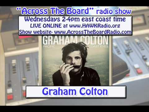 Graham Colton interview w/ Across The Board radio show