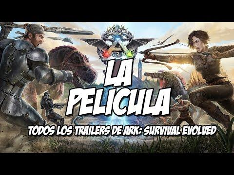 ARK LA PELICULA! #ArkSurvivalEvolved TODOS LOS TRAILERS DE ARK!
