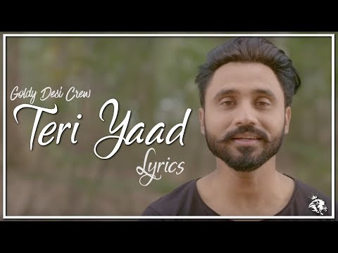 Teri Yaad | Lyrics | Goldy Desi Crew | New Punjabi Song 2018 | Syco TM