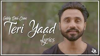 Baixar Teri Yaad | Lyrics | Goldy Desi Crew | New Punjabi Song 2018 | Syco TM