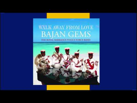 Walk Away From Love - The Royal Barbados Police Force Band