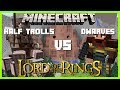 Minecraft - LORD OF THE RINGS MOD (THE GREEDY DWARVES VS THE BLOOD THIRSTY HALF TROLLS)