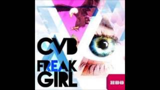 CVB & Dj Louis  - Freak Girl  (Radio Edit)