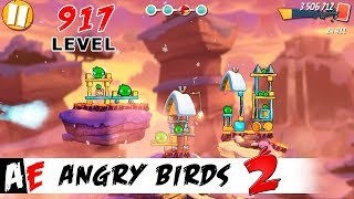 Angry Birds 2 LEVEL 917