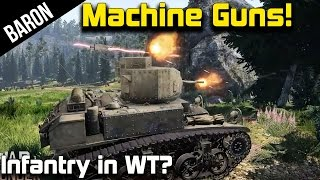 War Thunder Tanks - Machine Guns!?  Working Machine Guns in War Thunder! (War Thunder 1.45)