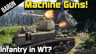 War Thunder Tanks - Machine Guns!?  Working Machine Guns in War Thunder! (War Thunder 1.45)