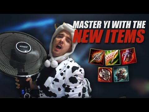 I'M A FAN OF THE NEW ITEMS ON MASTER YI - Cowsep