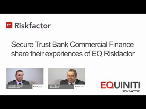 Equiniti Riskfactor provides vital risk tool for Secure Trust Bank