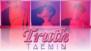 Taemin (태민) - truth [han-rom-eng lyrics]