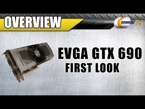 Newegg TV: EVGA GeForce GTX 690 Video Card First Look
