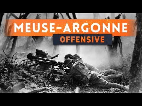► THE MEUSE ARGONNE OFFENSIVE! - Battlefield 1