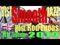 BEST SMOOTH JAZZ : 7th September 2019 : Host Rod Lucas