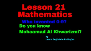 Rohingya Lesson-21; Mathematics& Who invented 0-9? By Learn English in Rohingya