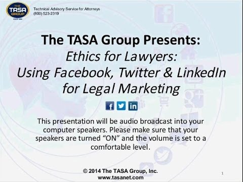 Ethics for Lawyers  Using Facebook, Twitter and LinkedIn for Legal Marketing