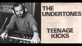 The Undertones - Teenage Kicks (c/w John Peel intro & outro, 3 Oct 1978)