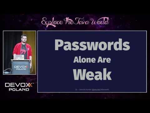 Devoxx Poland 2016 - Dominik Kundel - 2FA, WTF?