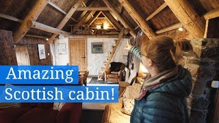 Our Amazing Scottish Cabin!