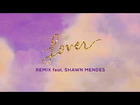 Taylor Swift (Tradução) – Lover Remix (Letra) ft. Shawn Mendes