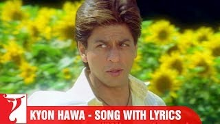 "Lyrical: ""Kyon Hawa"" - Full Song with Lyrics - Veer-Zaara"