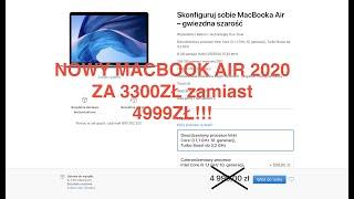 JAK KUPIĆ NOWEGO MACBOOK AIR 2020 od APPLE za 3300ZŁ ZAMIAST 4999ZŁ! (NIE CLICKBAIT!)