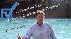 16 Qualities for Selecting a Custom Pool Designer