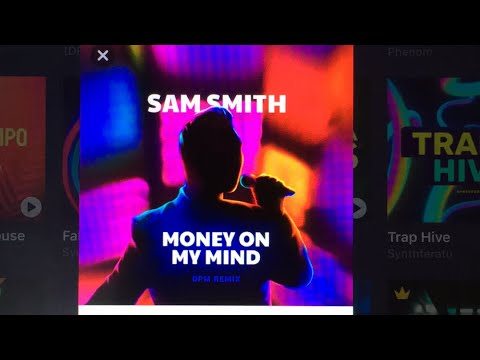Sam Smith - Money On My Mind - DPM Remix ( Drum Pad Machine )