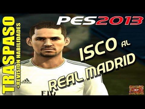 PES : Traspaso ISCO al Real Madrid + Revisión hilidades / PESEDIT