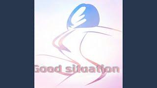 Good situation